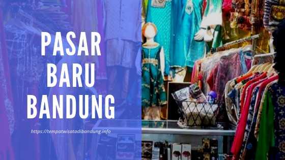 Tempat Belanja Murah di Pasar Baru Bandung