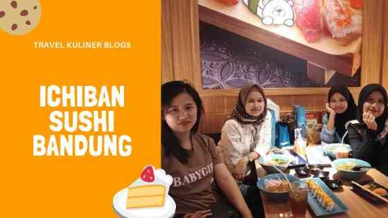 Ichiban Sushi Bandung