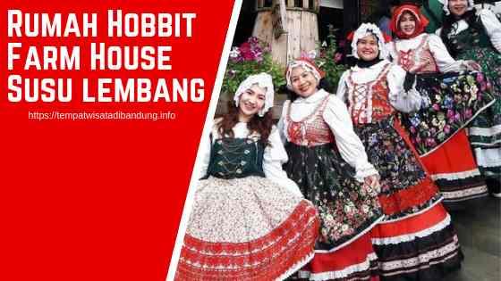 Rumah Hobbit Farmhouse Susu Lembang Bandung