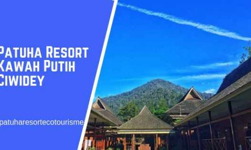 Patuha Resort Ecotourisme Kawah Putih Ciwidey Bandung