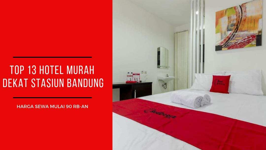 Top 13 Hotel Murah Dekat Stasiun Bandung Harga Mulai Rp 90 000 Malam