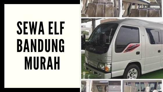 Sewa Mobil Isuzu Elf Pariwisata Bandung Murah