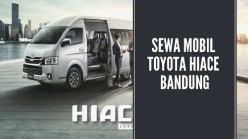 Sewa Mobil Toyota Hiace Bandung Murah