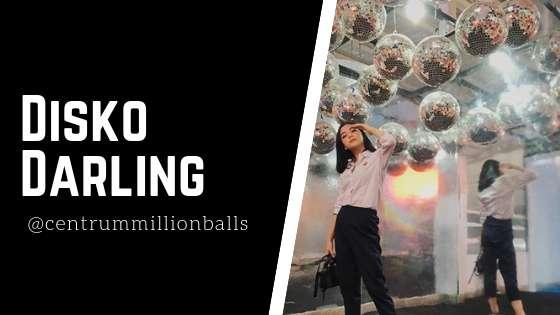 Disko Darling Centrum Million Balls Bandung