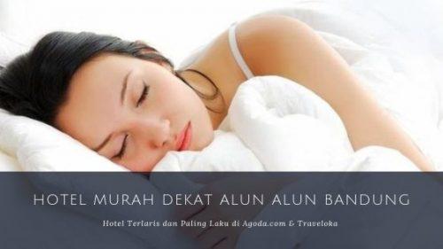 Hotel Murah di Dekat Alun Alun Bandung Traveloka & Agoda.com