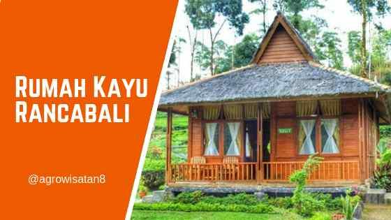 Rumah Kayu Rancabali Ciwidey Bandung