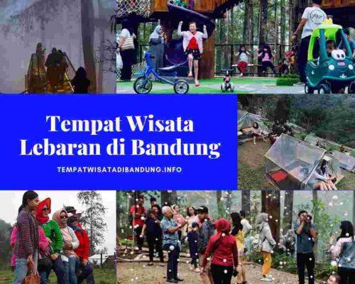 Tempat Wisata Lebaran di Bandung