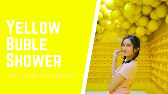 Yellow Bubble Shower Centrum Million Balls Bandung