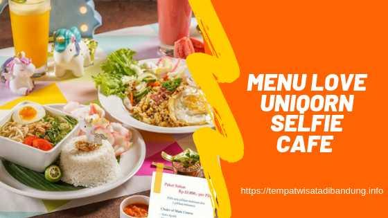 Menu Love Uniqorn Selfie Cafe Bandung