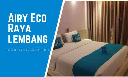 Airy Eco Raya Lembang Bandung