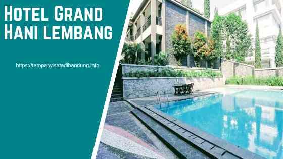 Grand Hani Hotel Lembang Bandung