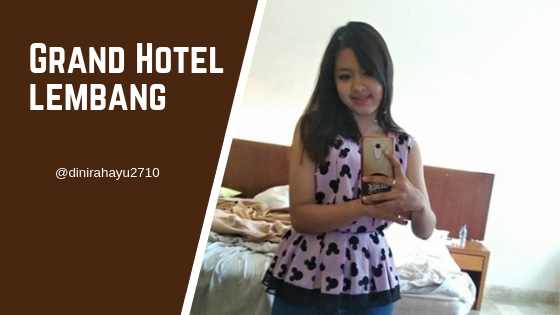 Grand Hotel Lembang Bandung