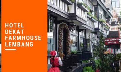Hotel Murah Dekat Farmhouse Lembang Bandung