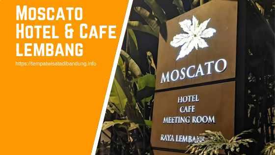 Moscato Hotel & Cafe Lembang