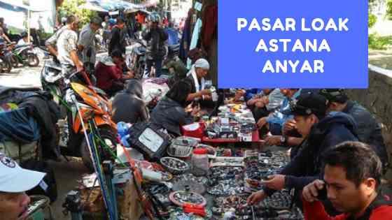 Pasar Loak Barang Bekas Taman Astana Anyar Bandung