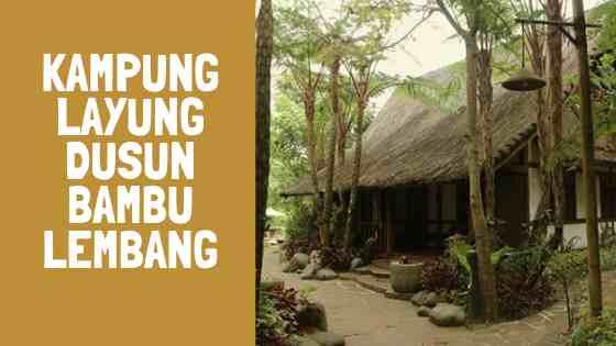 Resort Dusun Bambu Lembang