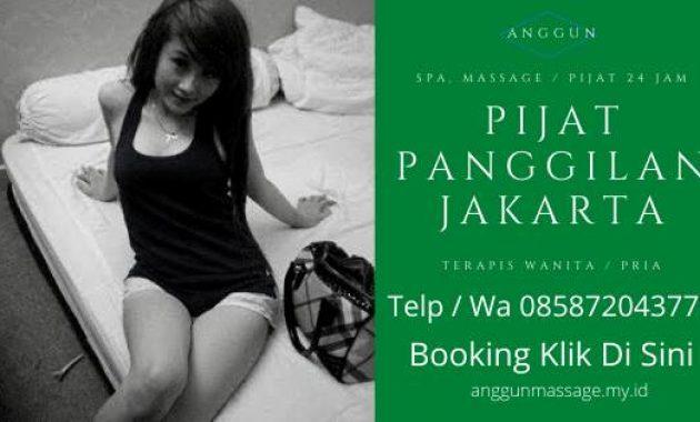 Harga Jasa Pijat Panggilan Jakarta Barat 24 Jam Ke Hotel Tukang Wanita Pria Murah Pasutri
