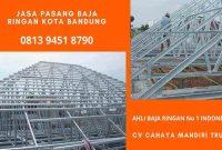 jasa_tukang_pemasangan_atap_rangka_taso_baja_ringan_di_kota_bandung_distributor_grosir
