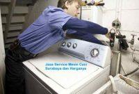 Harga Jasa Tukang Service Mesin Cuci Panggilan di Surabaya 24 Jam Murah