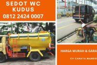 Jasa Tukang Sedot WC Kudus Jawa Tengah Harga Murah 24 Jam