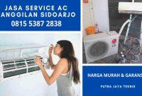 Jasa Tukang Service AC Panggilan Ke Rumah di Sidoarjo 24 Jam Harga Biaya Murah