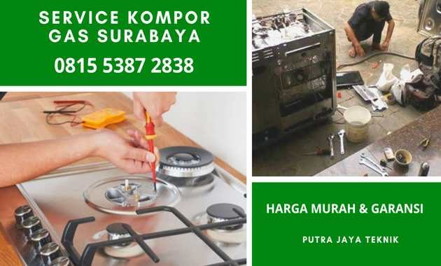 Jasa Tukang Service Kompor Gas Panggilan Surabaya Harga Murah 24 Jam