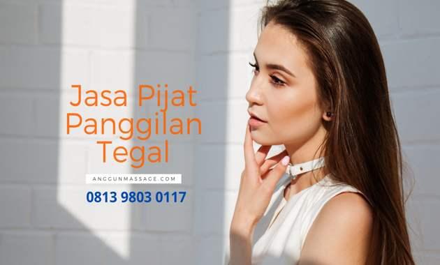 Jasa Pijat Panggilan Tegal Jawa Tengah