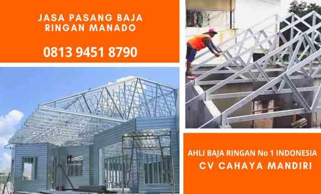 Jasa Tukang Pemasangan Atap Baja Ringan Taso di Manado Harga Distributor