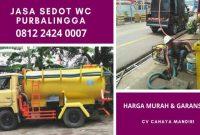 Jasa Tukang Sedot WC Mampet di Purbalingga Buka 24 Jam Biaya Murah