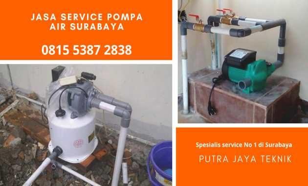 Jasa Tukang Servis Mesin Pompa Air di Surabaya 24 Jam Harga Tukang Murah Spesialis Sanyo Wasser Shimizu