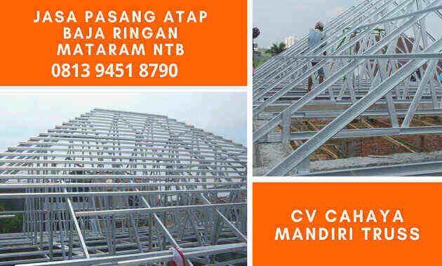 jasa_tukang_pasang_atap_rangka_kanal_c_taso_kanopi_baja_ringan_di_daerah_mataram_ntb_permeter_perbatang_distributor_supplier_produksi