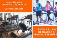 jasa_tukang_service_treadmill_surabaya_harga_murah_panggilan_24_jam