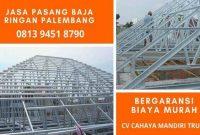 jasa_pemasangan_atap_baja_ringan_di_palembang_harga_murah_distributor_per_batang